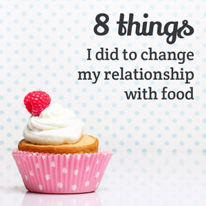 8-things-relationship-with-food-sm