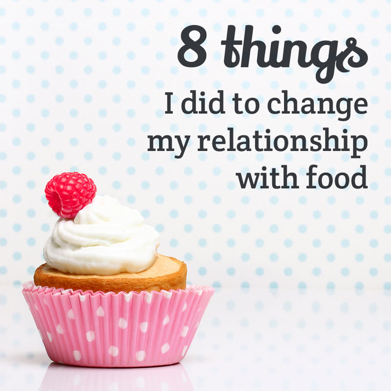 8-things-relationship-with-food