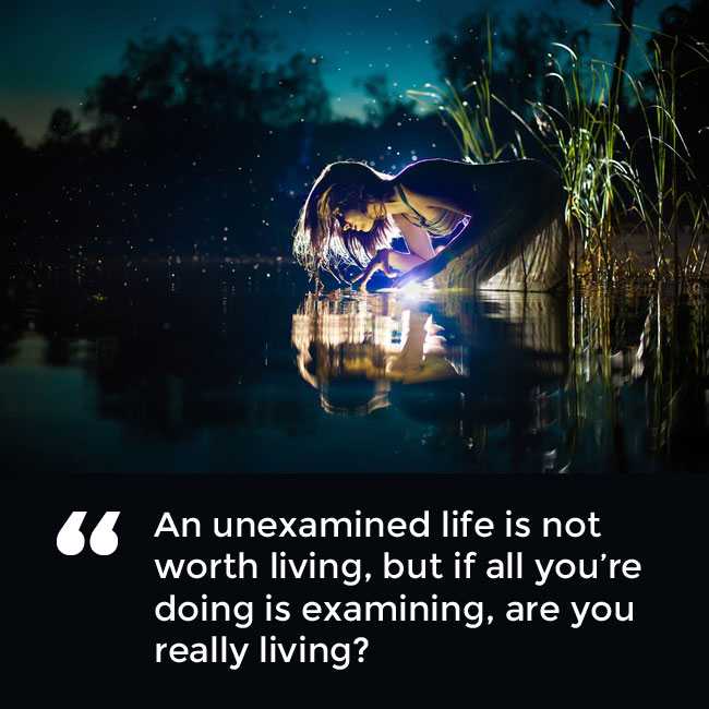 An unexamined life is …