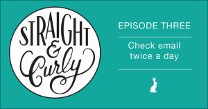 S&C-Episode3-EmailTwiceADay-Fb