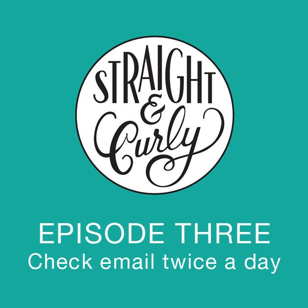 S&C-Episode3-EmailTwiceADay-Sq