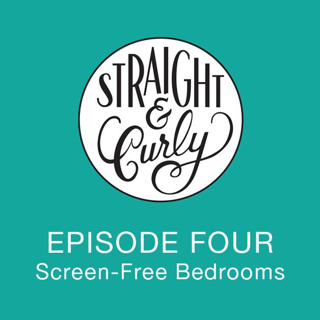 Screen Free bedrooms