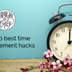 Straight and Curly Ep 34: Our 10 best time management hacks