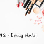 Straight and Curly Ep 42: Beauty Hacks