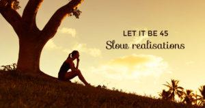 Slow realisations