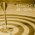Straight and Curly Ep 46: Goal setting