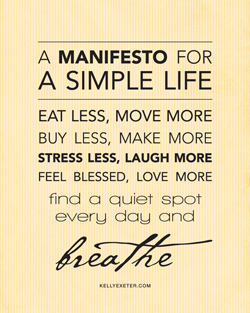 A manifesto for a simple life kelly exeter if you want a manifesto for mums or a manifesto for a simple life in a different size or format like say a tote bag or cushion you can get these from thecheapjerseys Images