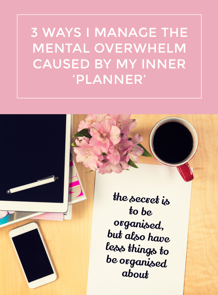 3 way to manage your inner planner