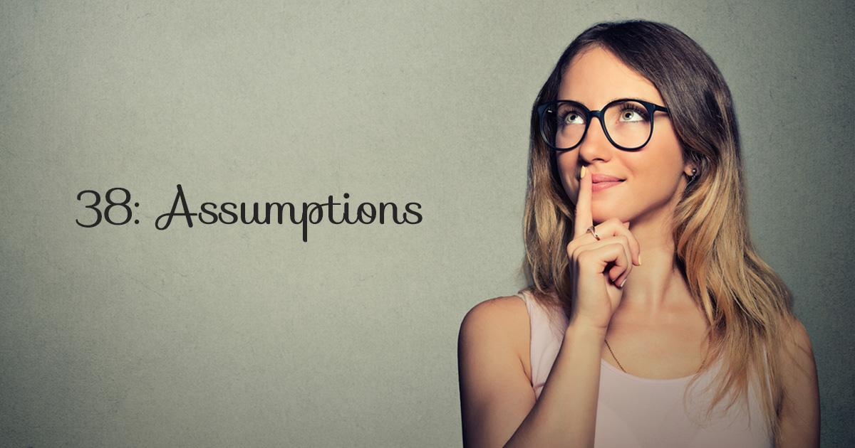 letitbe-38-assumptions-fb